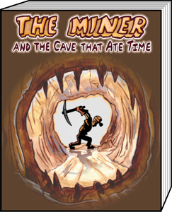 The Miner and The Cave That Ate Time